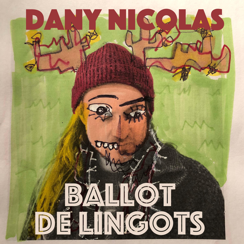 Ballot de lingots, nouvelle chanson de Dany Nicolas